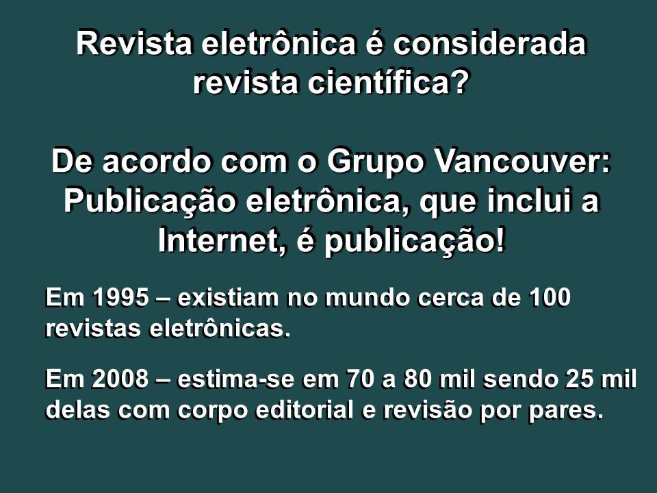 Revista eletrônica é considerada revista científica