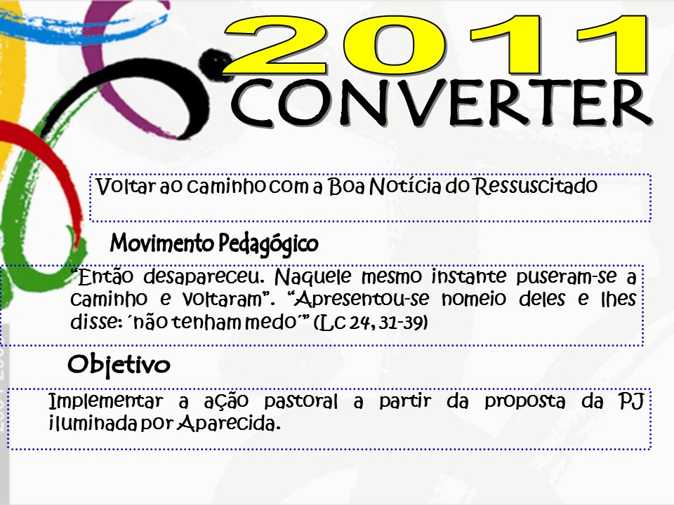 2011 CONVERTER Movimento Pedagógico Objetivo