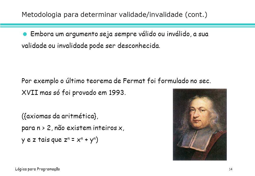 Metodologia para determinar validade/invalidade (cont.)