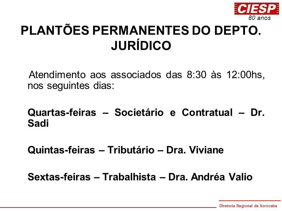 PLANTÕES PERMANENTES DO DEPTO. JURÍDICO