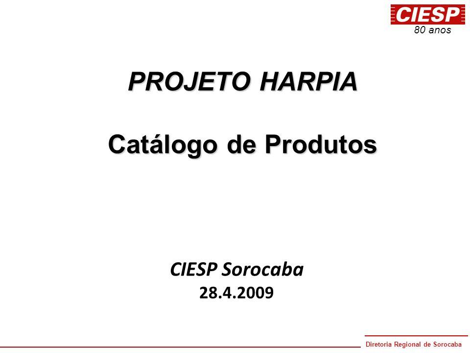 PROJETO HARPIA Catálogo de Produtos