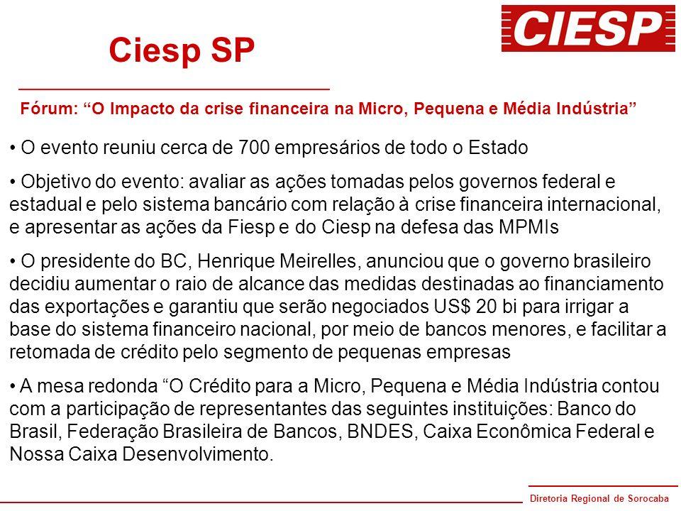 Ciesp SP O evento reuniu cerca de 700 empresários de todo o Estado