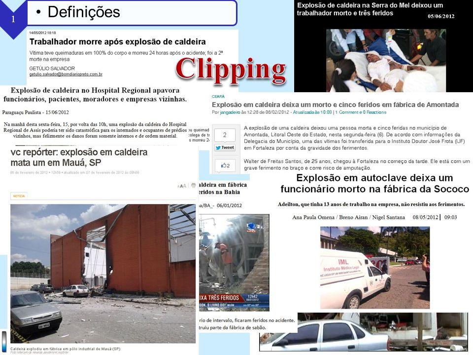 Clipping Definições Bom aí aparecem vários outros incidentes...