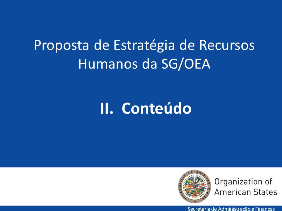 Proposta de Estratégia de Recursos Humanos da SG/OEA II. Conteúdo