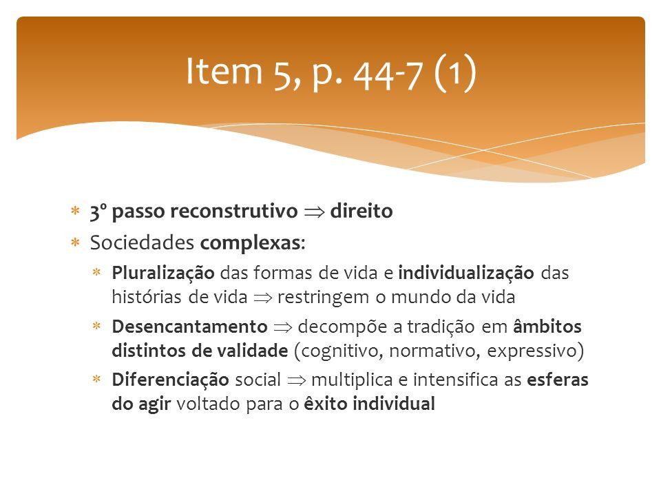 Item 5, p. 44-7 (1) 3º passo reconstrutivo  direito