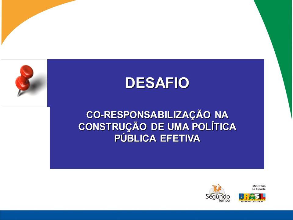 CO-RESPONSABILIZAÇÃO NA CONSTRUÇÃO DE UMA POLÍTICA