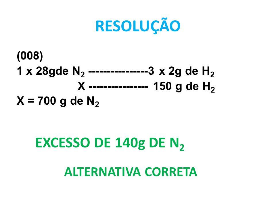 RESOLUÇÃO EXCESSO DE 140g DE N2 ALTERNATIVA CORRETA