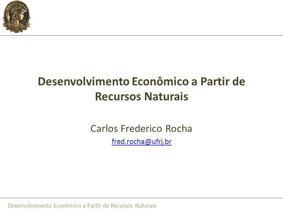 Desenvolvimento Econômico a Partir de Recursos Naturais
