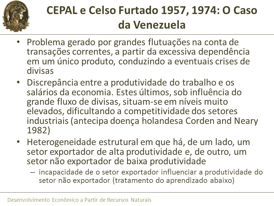 CEPAL e Celso Furtado 1957, 1974: O Caso da Venezuela