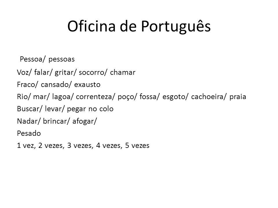 Oficina de Português Pessoa/ pessoas