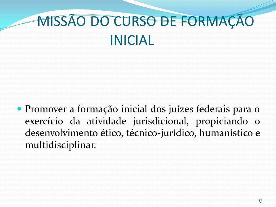 MISSÃO DO CURSO DE FORMAÇÃO INICIAL