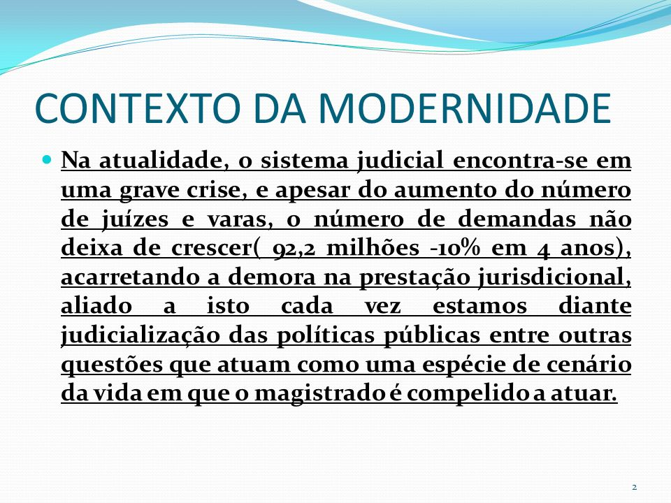 CONTEXTO DA MODERNIDADE