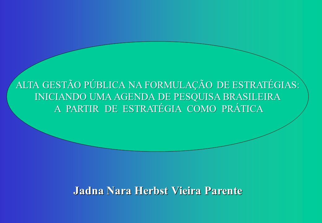Jadna Nara Herbst Vieira Parente