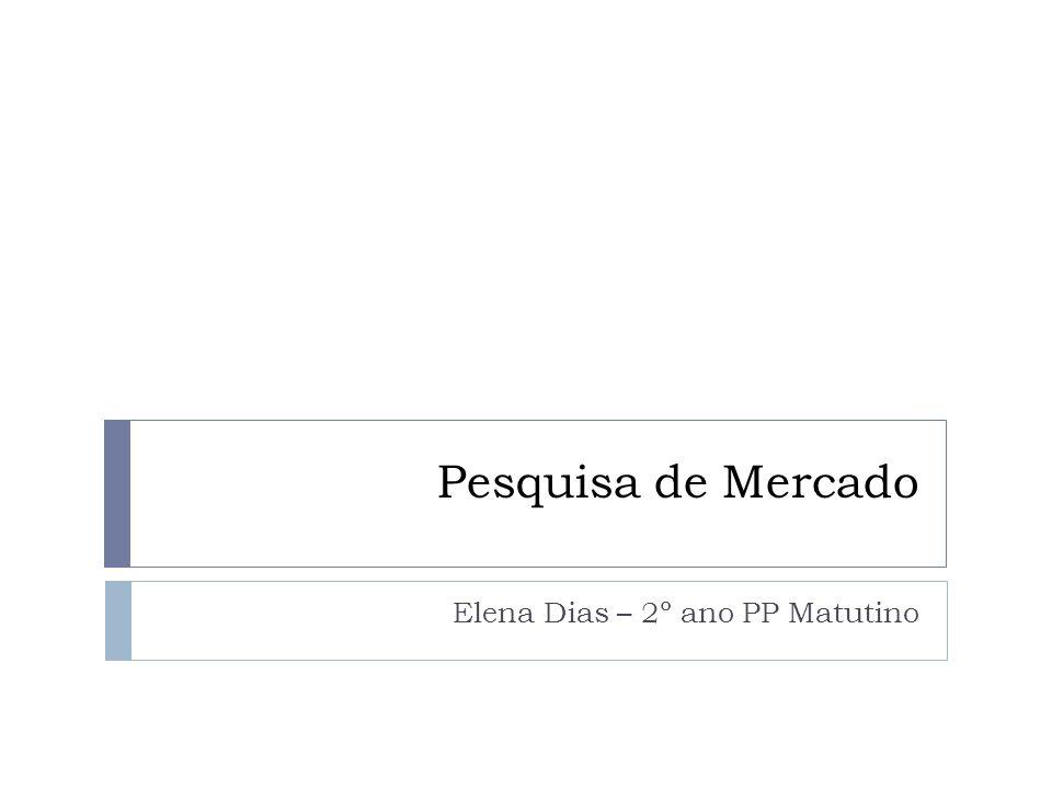 Elena Dias – 2º ano PP Matutino