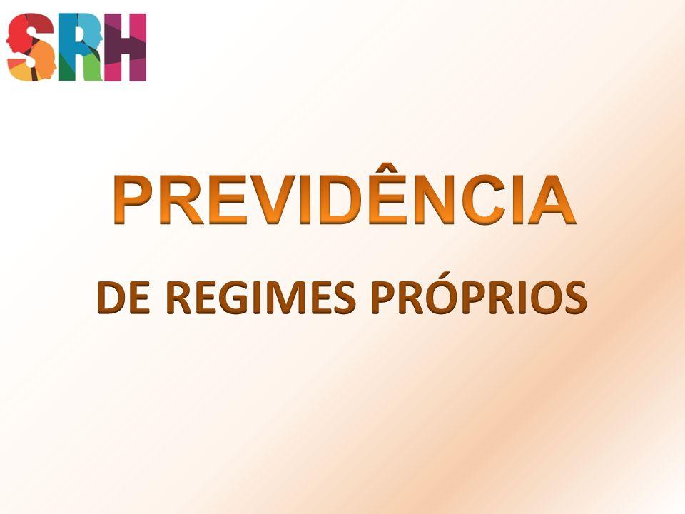 PREVIDÊNCIA DE REGIMES PRÓPRIOS