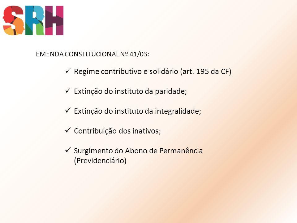 Regime contributivo e solidário (art. 195 da CF)