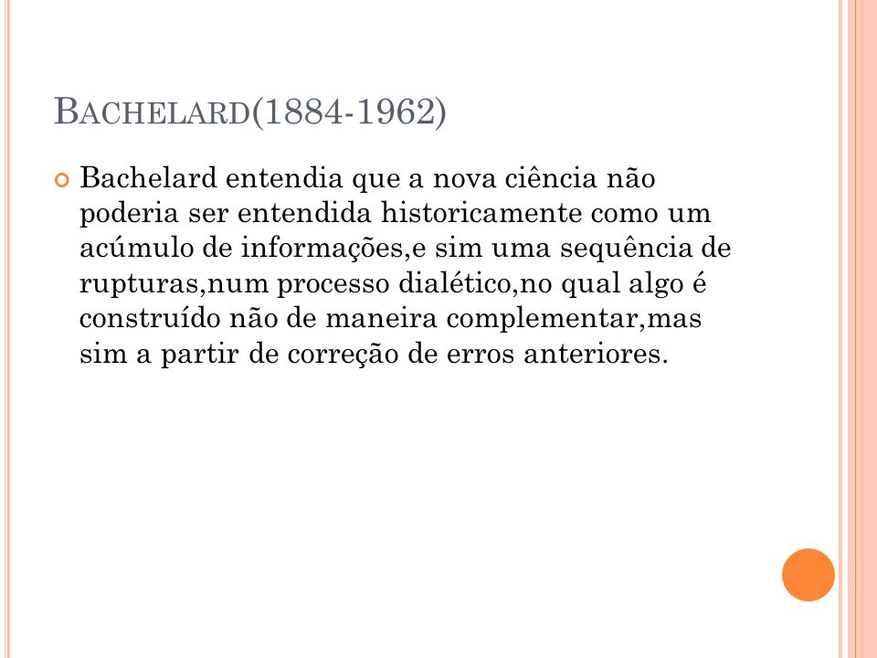Bachelard(1884-1962)