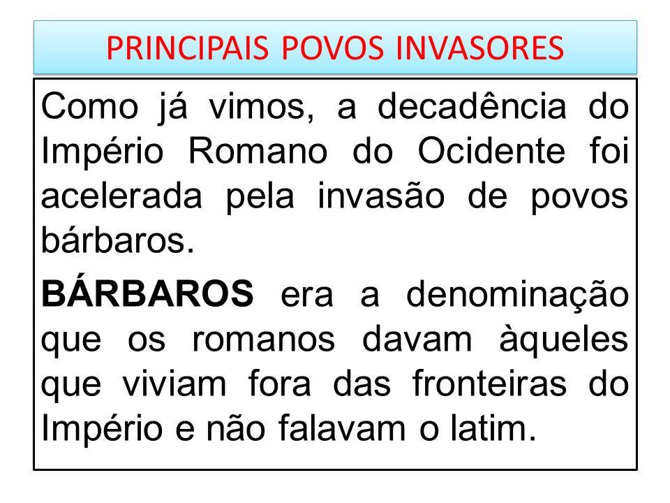 PRINCIPAIS POVOS INVASORES