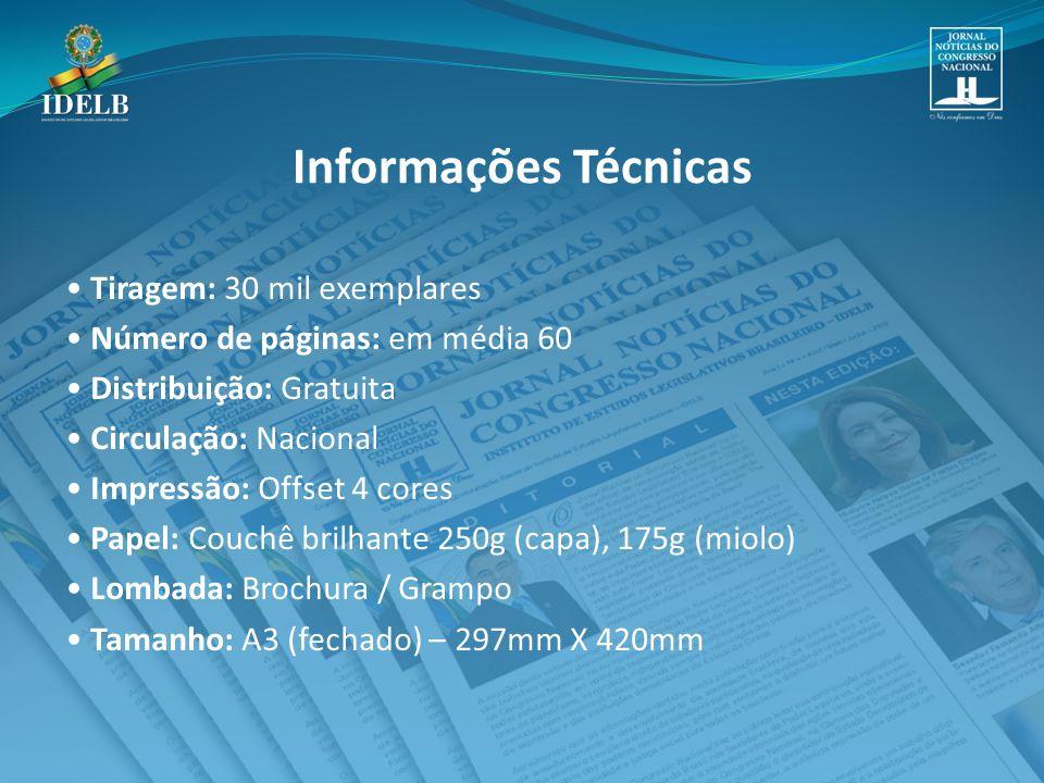Informações Técnicas • Tiragem: 30 mil exemplares