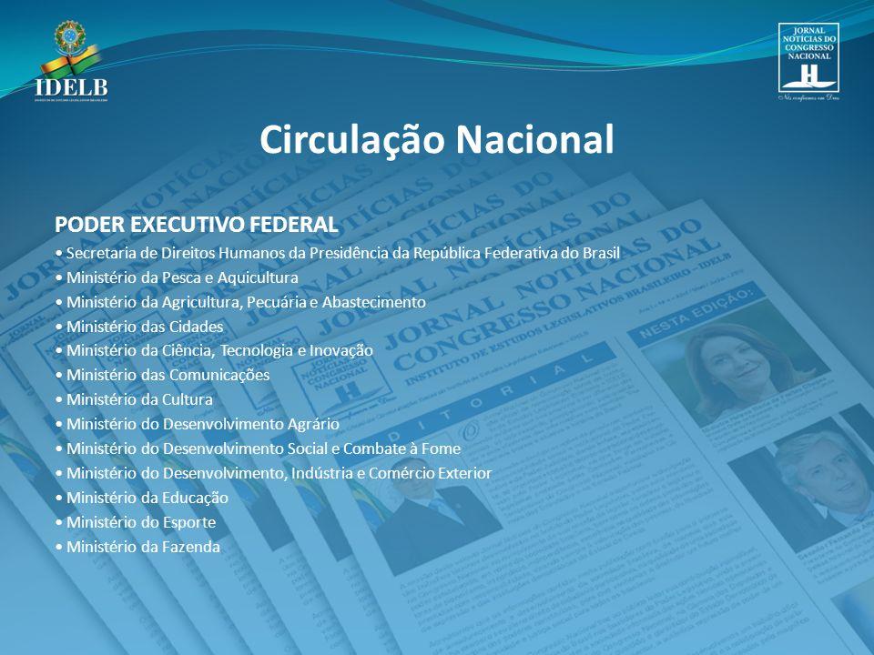 Circulação Nacional PODER EXECUTIVO FEDERAL
