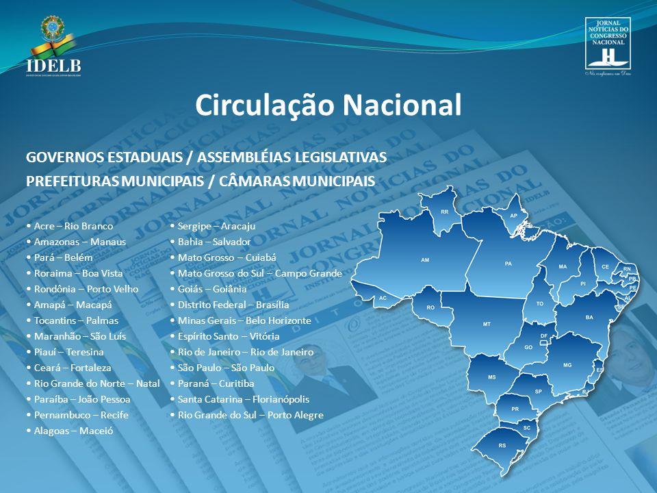 Circulação Nacional GOVERNOS ESTADUAIS / ASSEMBLÉIAS LEGISLATIVAS
