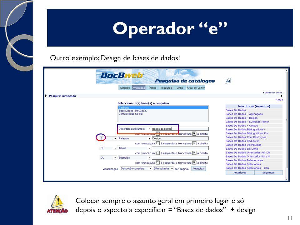 Operador e Outro exemplo: Design de bases de dados!