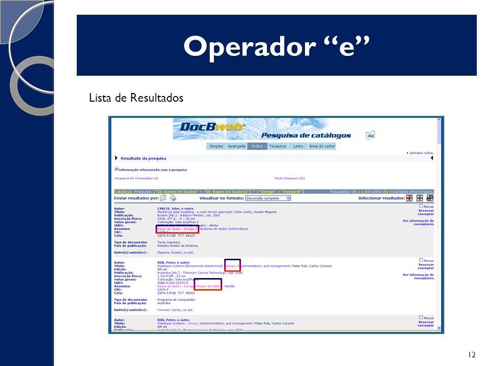 Operador e Lista de Resultados