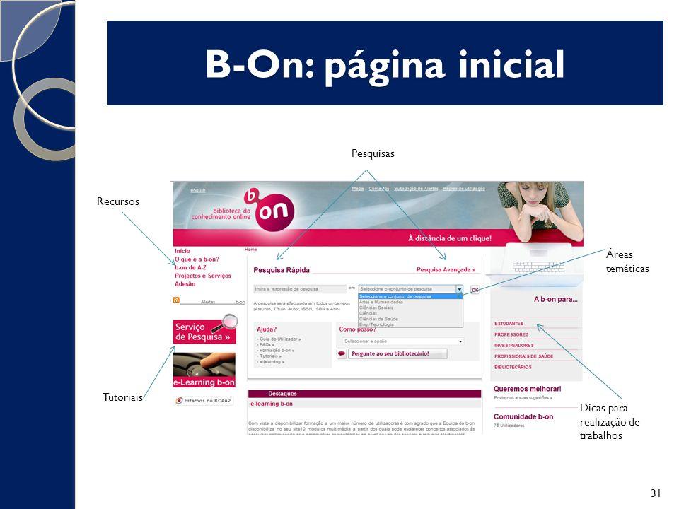 B-On: página inicial Pesquisas Recursos Áreas temáticas Tutoriais