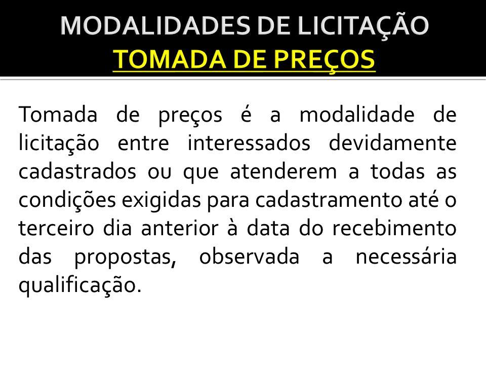 MODALIDADES DE LICITAÇÃO TOMADA DE PREÇOS