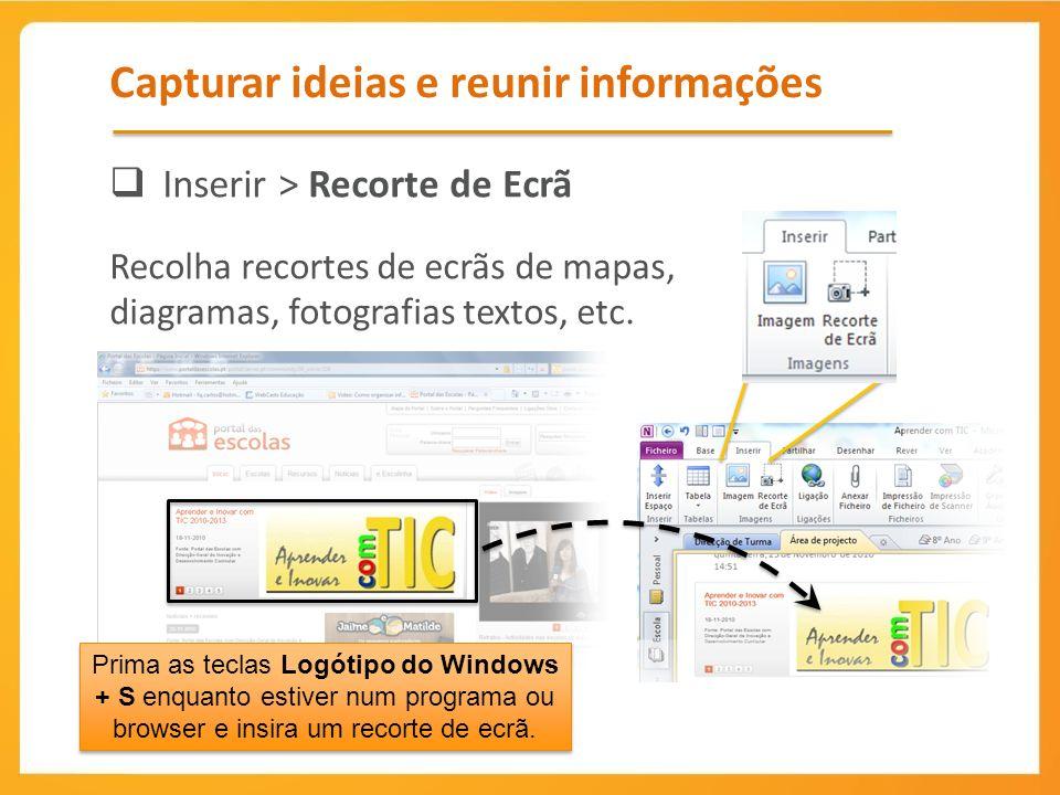 Capturar ideias e reunir informações