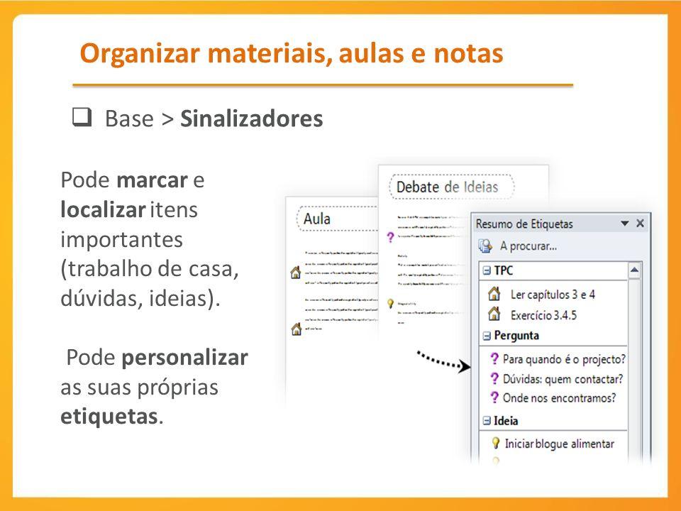 Organizar materiais, aulas e notas