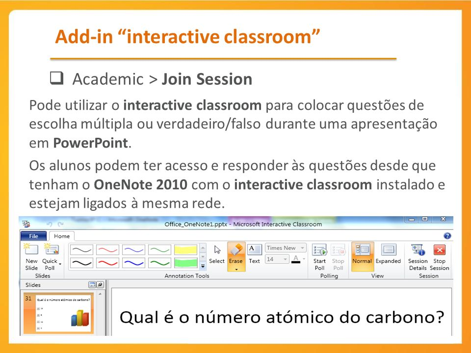 Add-in interactive classroom