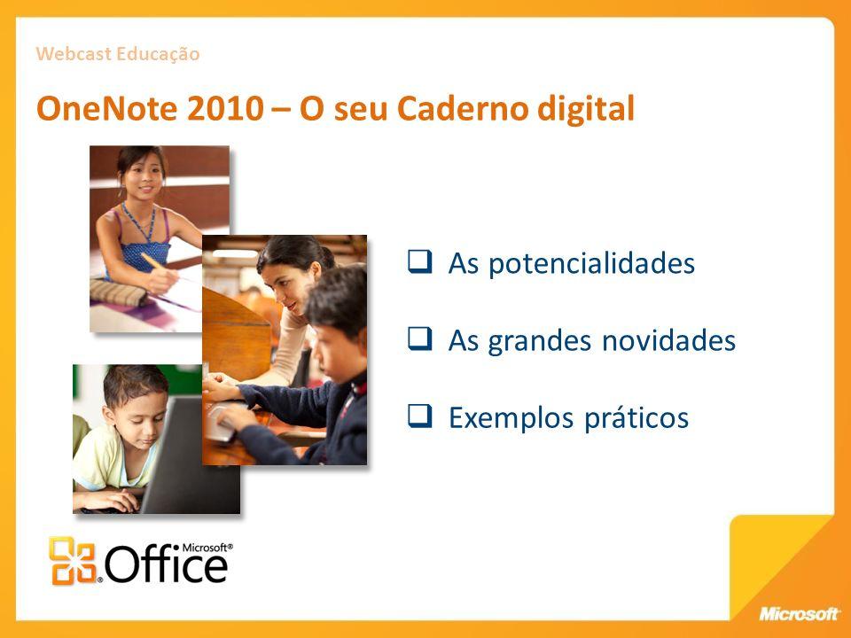 Webcast Educação OneNote 2010 – O seu Caderno digital