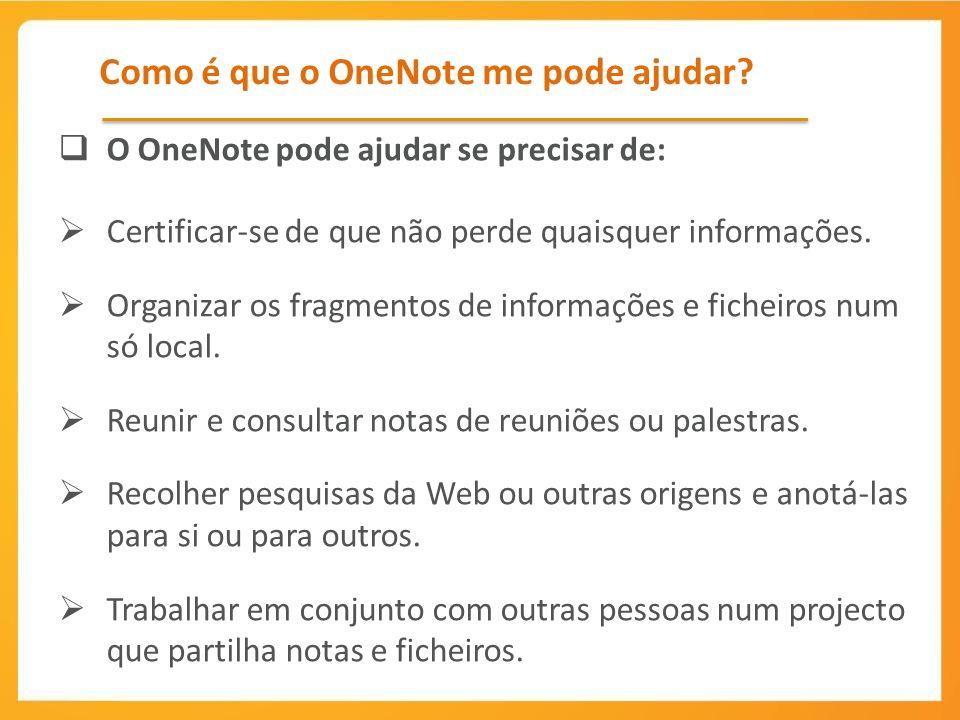 Como é que o OneNote me pode ajudar