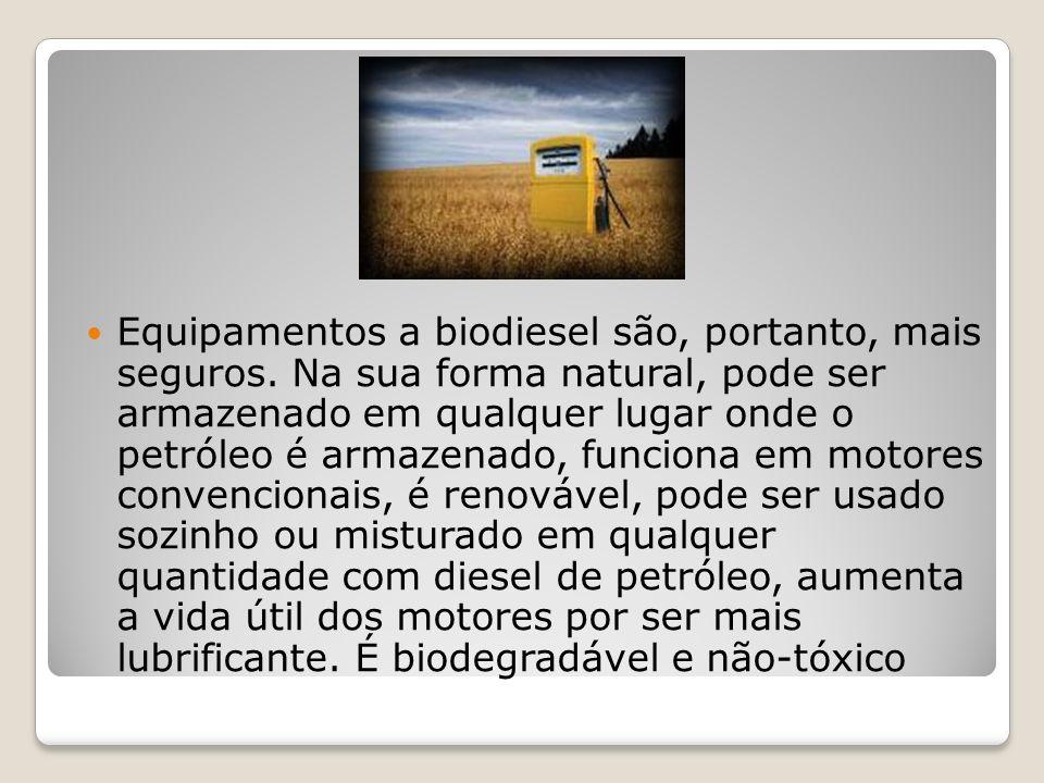 Equipamentos a biodiesel são, portanto, mais seguros