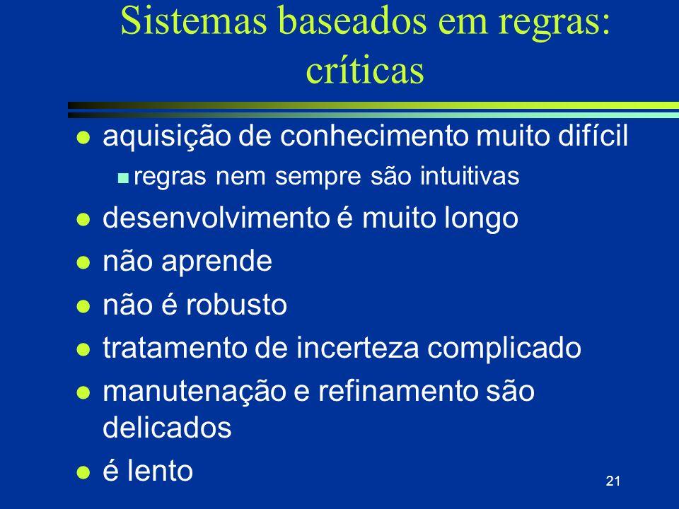 Sistemas baseados em regras: críticas