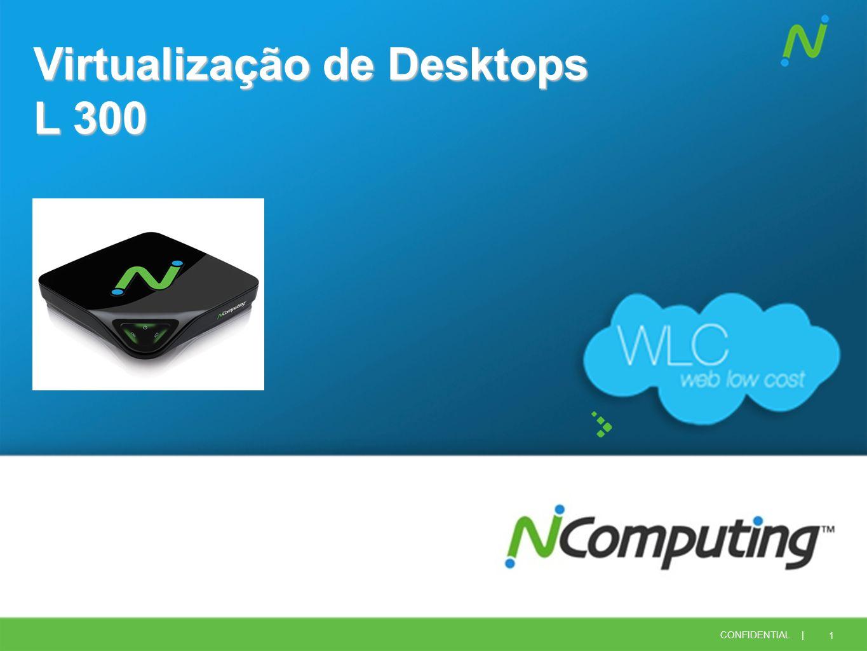 Virtualização de Desktops L 300