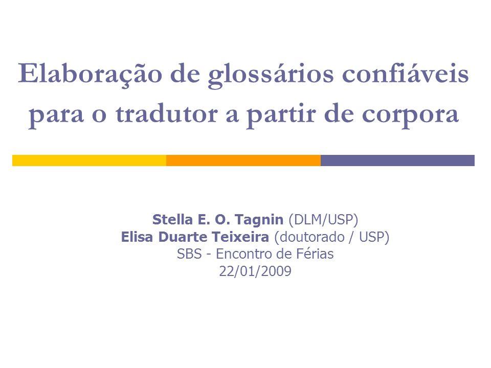 Elaboração de glossários confiáveis para o tradutor a partir de corpora