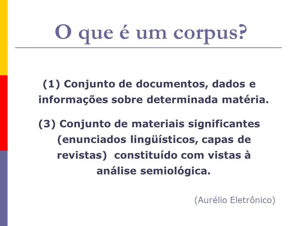 O que é um corpus (Aurélio Eletrônico)