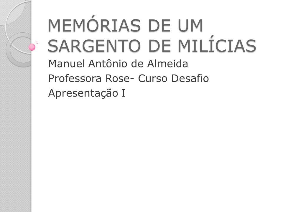 MEMÓRIAS DE UM SARGENTO DE MILÍCIAS