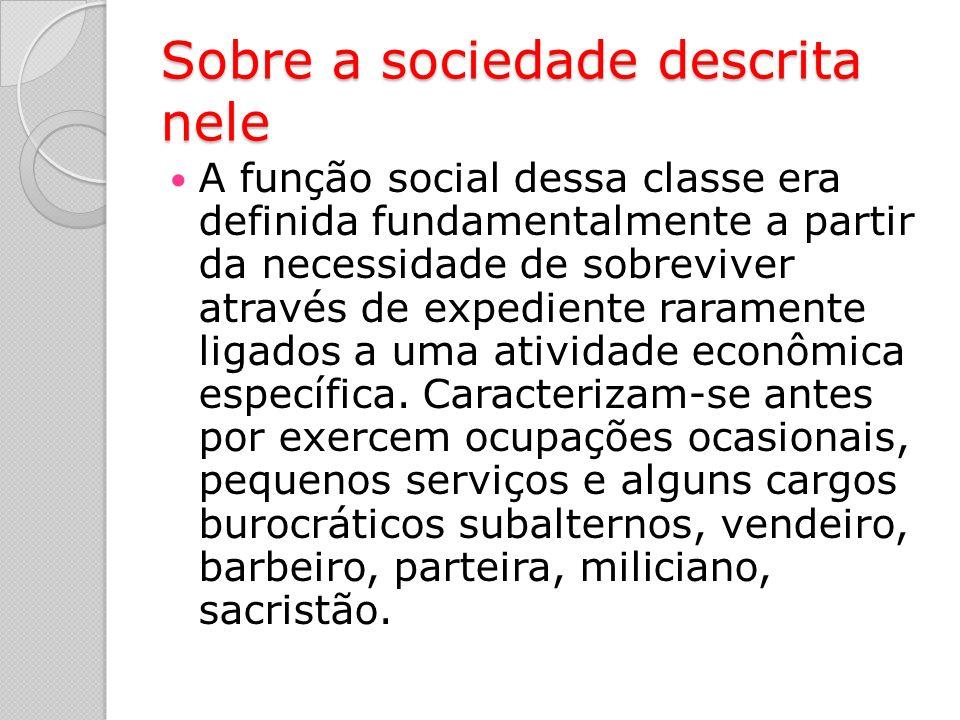 Sobre a sociedade descrita nele