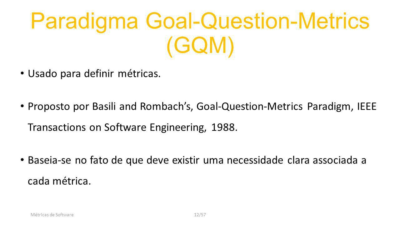 Paradigma Goal-Question-Metrics (GQM)