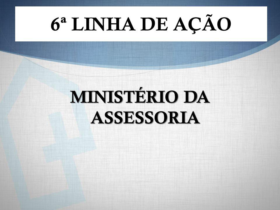 MINISTÉRIO DA ASSESSORIA