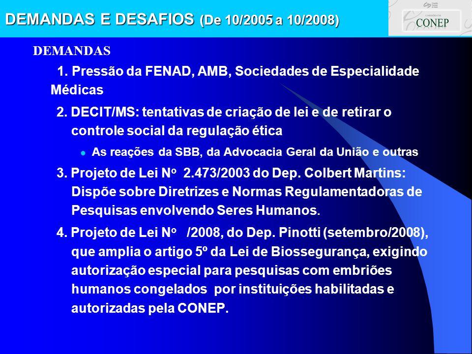 DEMANDAS E DESAFIOS (De 10/2005 a 10/2008)