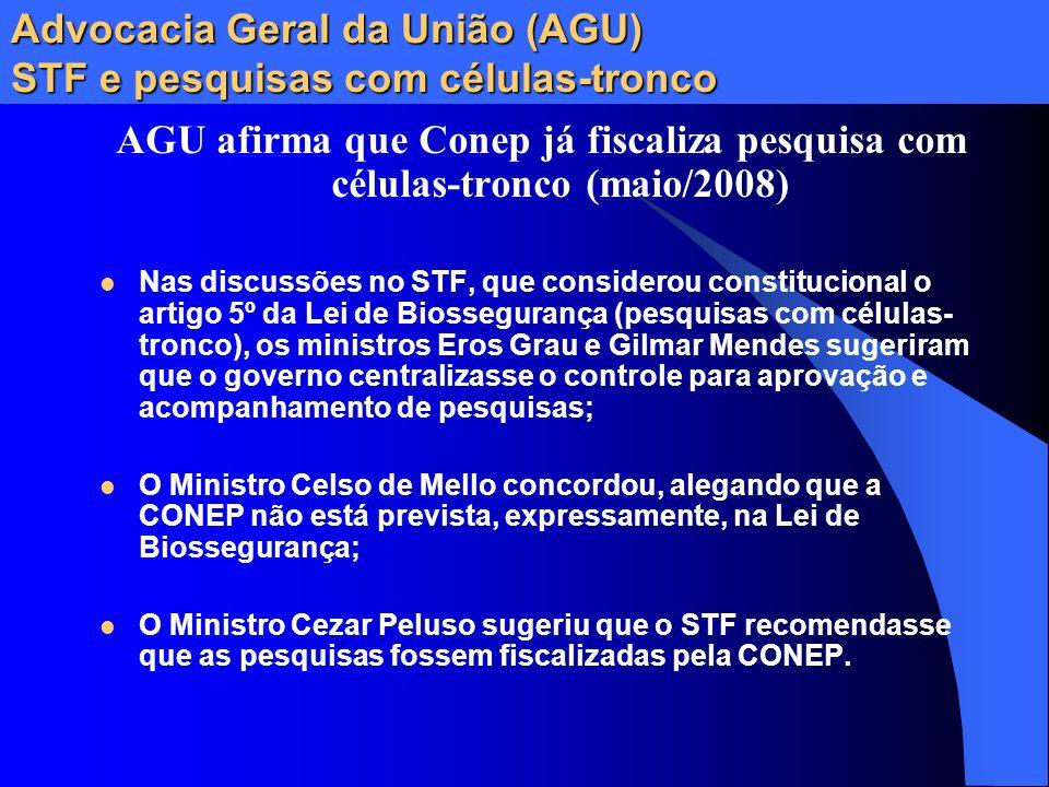 Advocacia Geral da União (AGU) STF e pesquisas com células-tronco