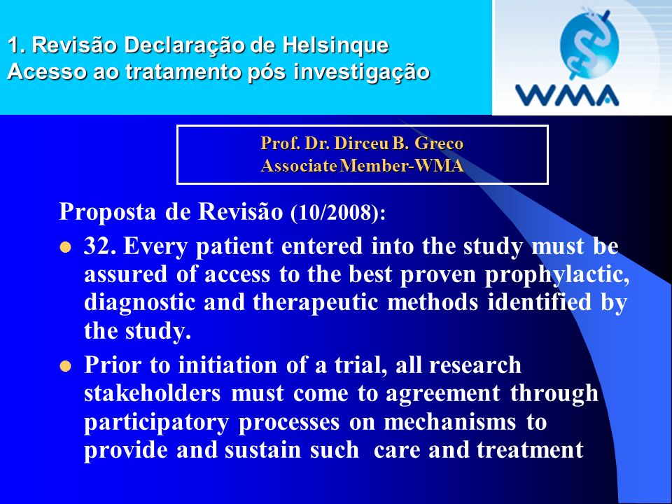 Prof. Dr. Dirceu B. Greco Associate Member-WMA