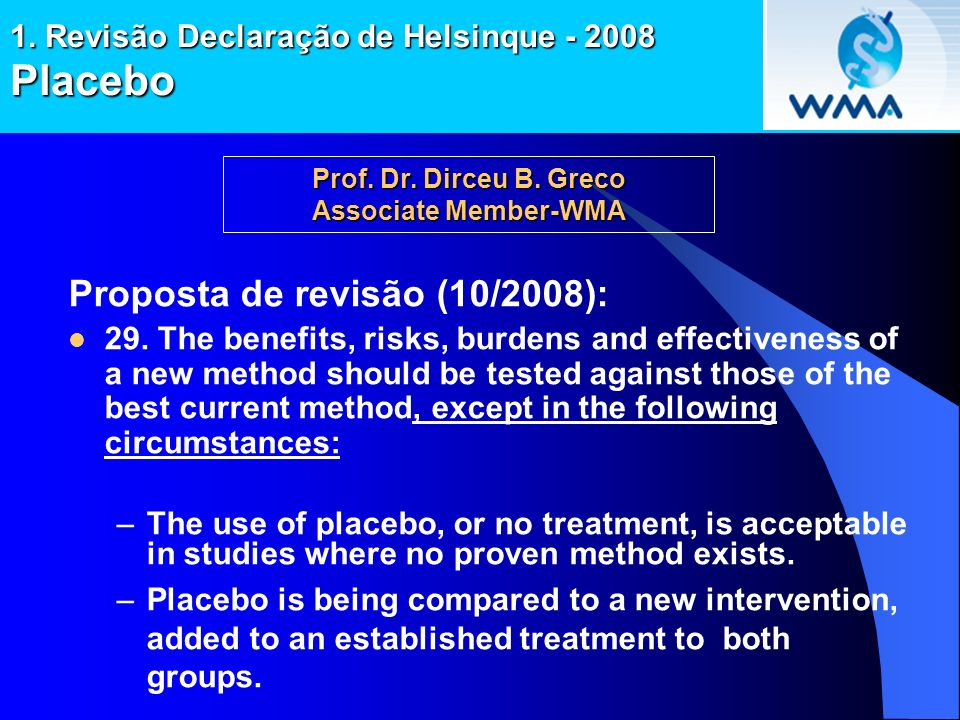 1. Revisão Declaração de Helsinque - 2008 Placebo