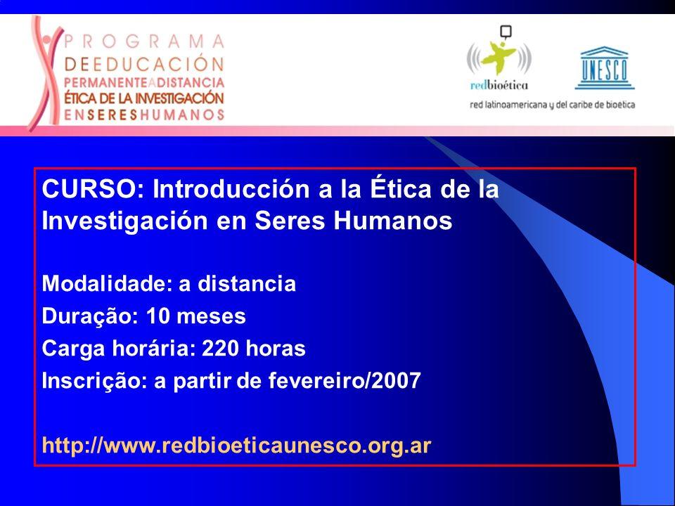 CURSO: Introducción a la Ética de la Investigación en Seres Humanos
