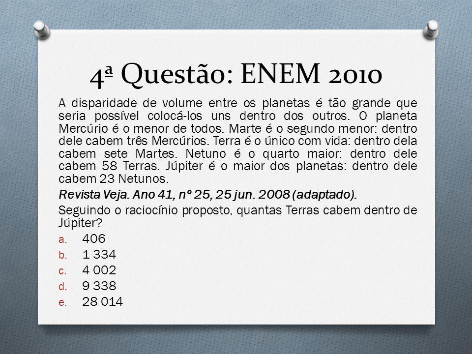 4ª Questão: ENEM 2010