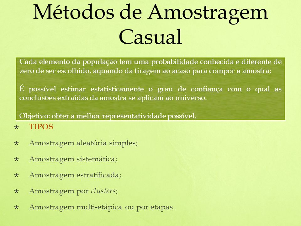 Métodos de Amostragem Casual